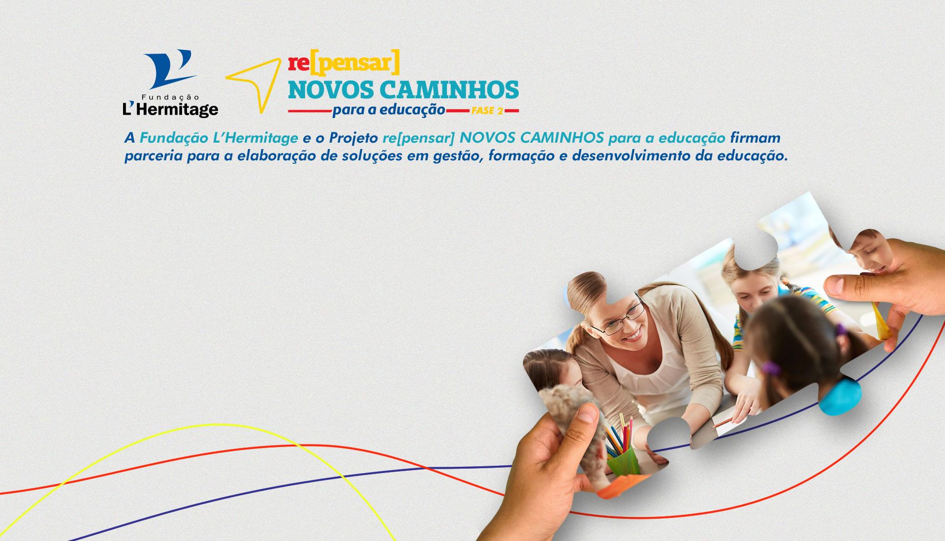 re[pensar] NOVOS CAMINHOS para a educação